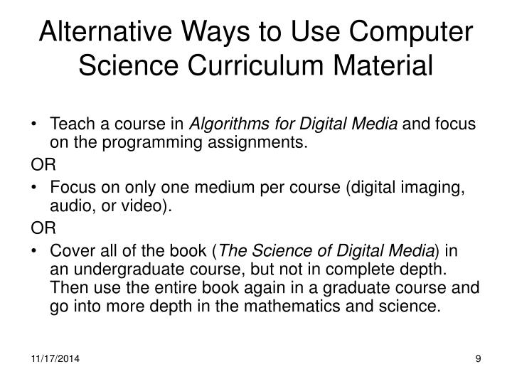 Alternative Ways to Use Computer Science Curriculum Material