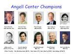 angell center champions