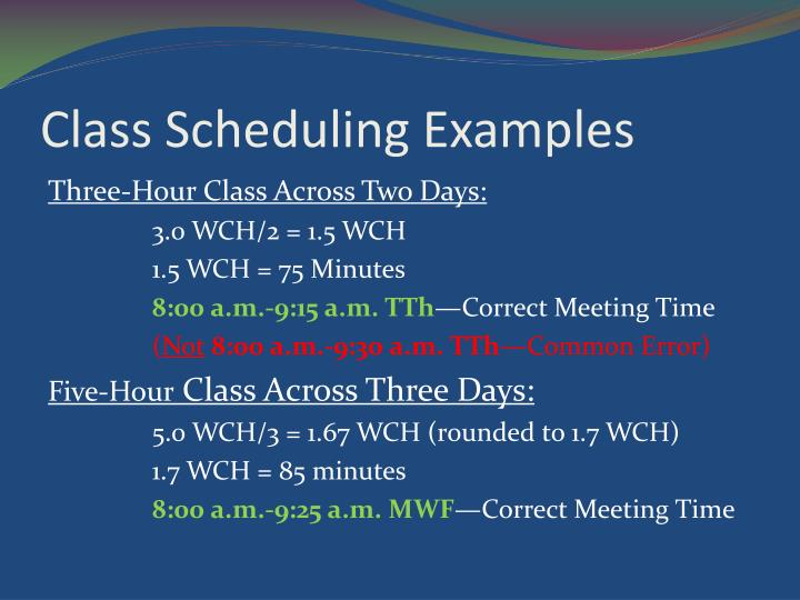 Class Scheduling Examples