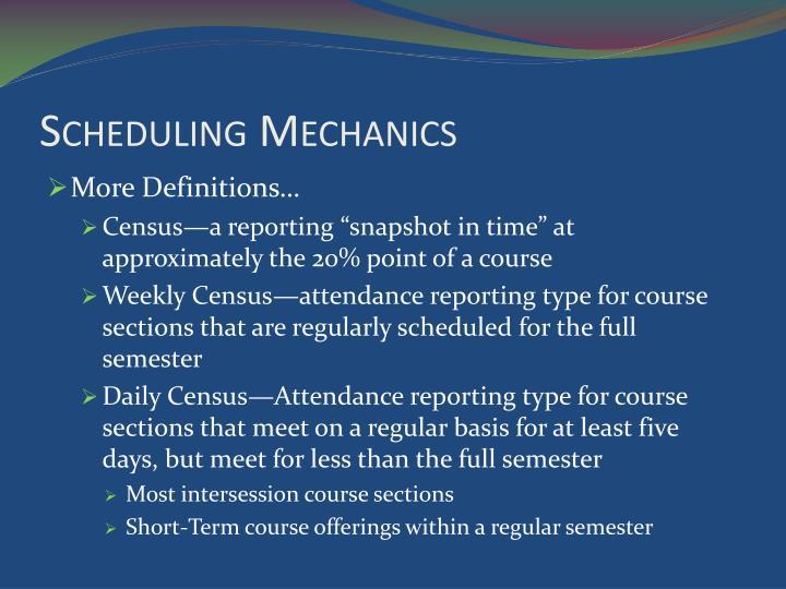 Scheduling Mechanics