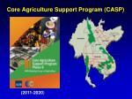 core agriculture support program casp