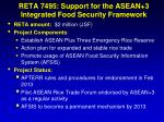 reta 7495 support for the asean 3 integrated food security framework