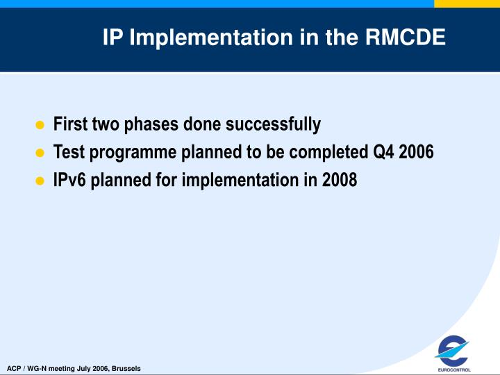 IP Implementation in the RMCDE