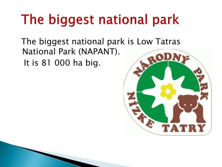 The biggest national park