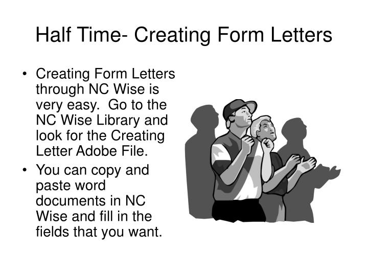 Half Time- Creating Form Letters