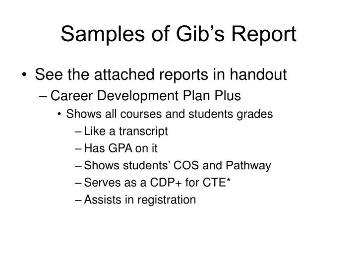 Samples of Gib's Report