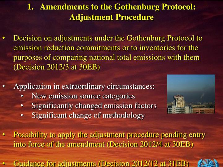 Amendments to the Gothenburg Protocol: