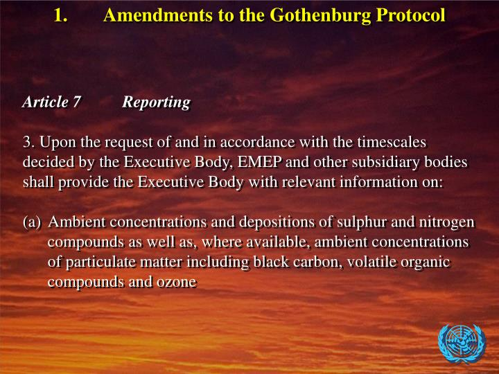1.Amendments to the Gothenburg Protocol