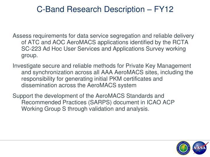 C-Band Research Description – FY12