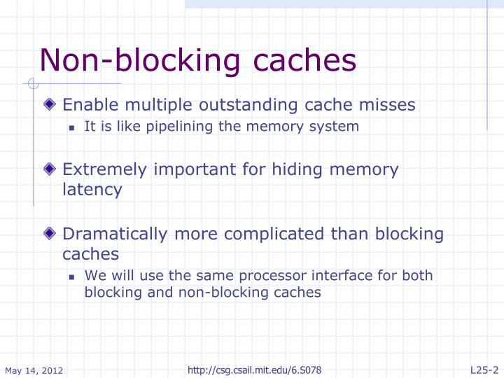 Non-blocking caches