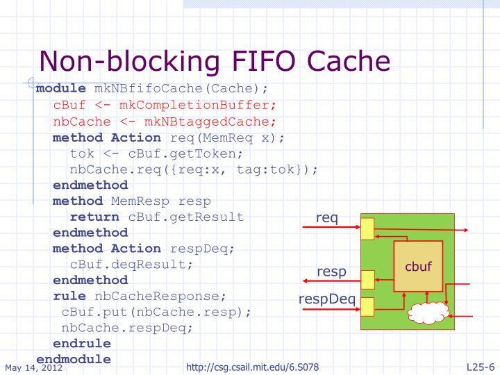 Non-blocking FIFO Cache