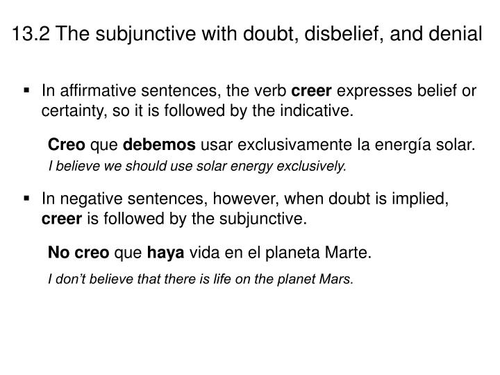 In affirmative sentences, the verb