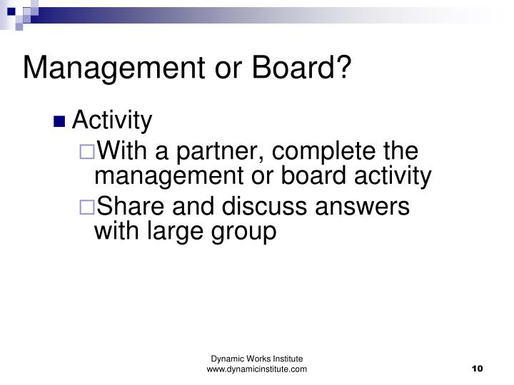 Management or Board?