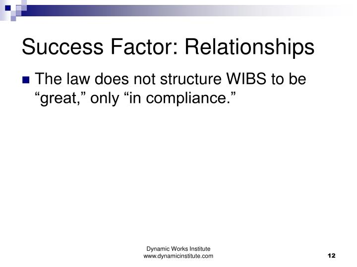 Success Factor: Relationships