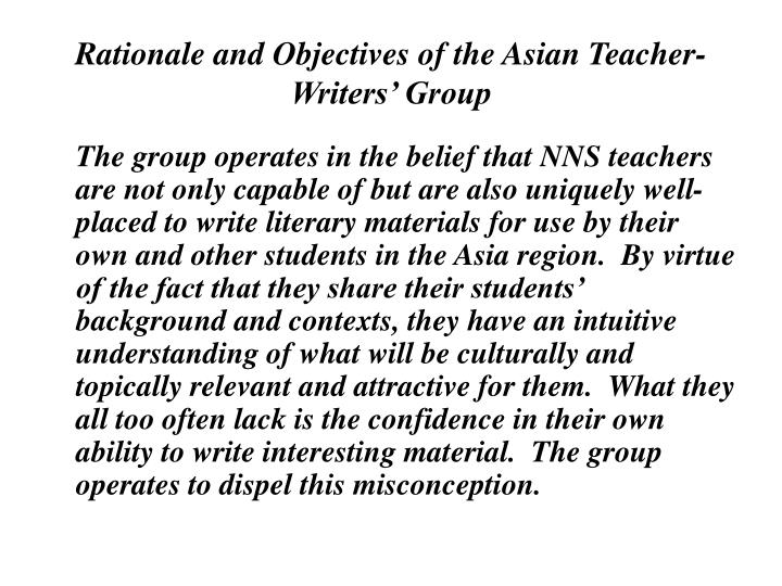 Rationale and Objectives of the Asian Teacher-Writers' Group
