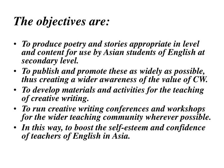 The objectives are: