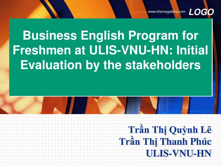 business english program for freshmen at ulis vnu hn initial evaluation by the stakeholders