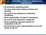 evaluation of the two assignments implications