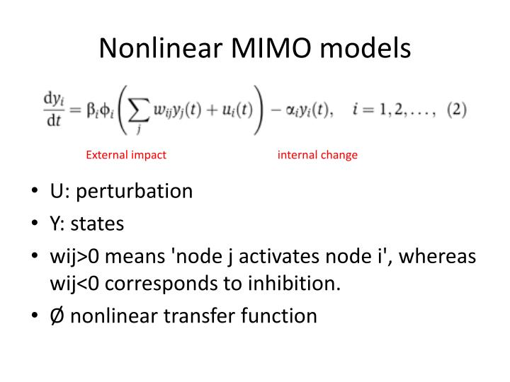 Nonlinear MIMO models