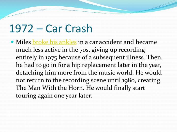 1972 – Car Crash