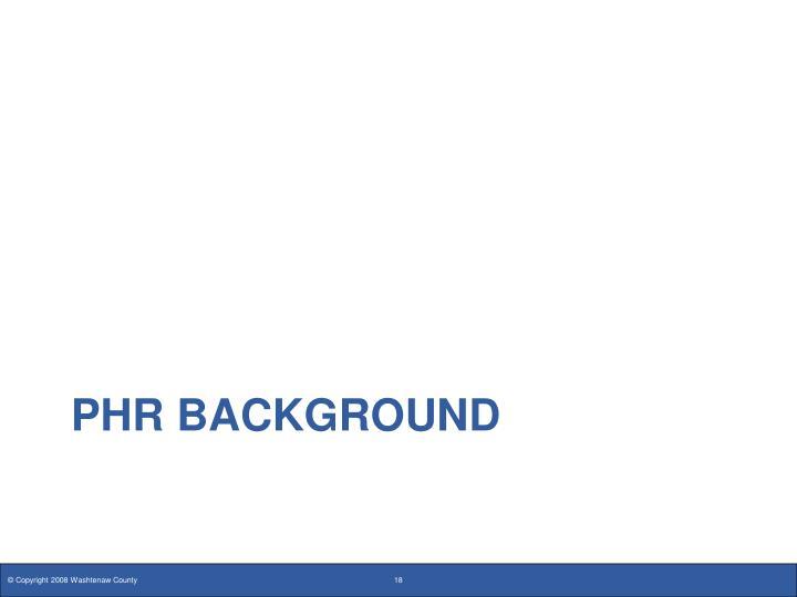 PHR Background