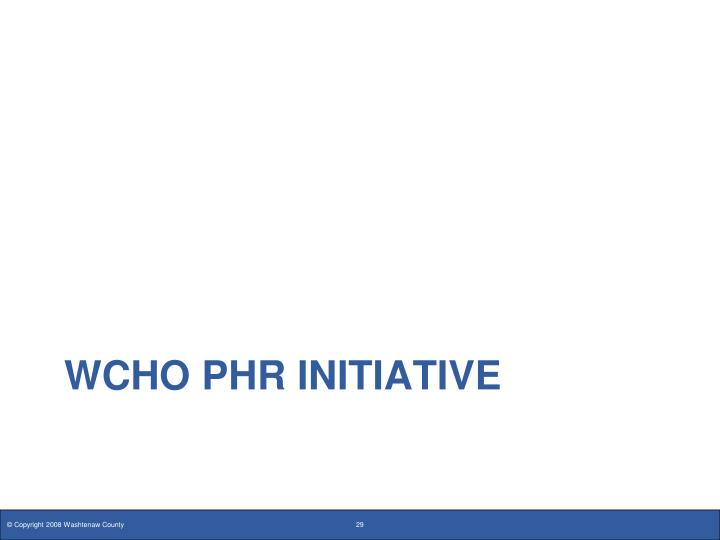 WCHO PHR Initiative