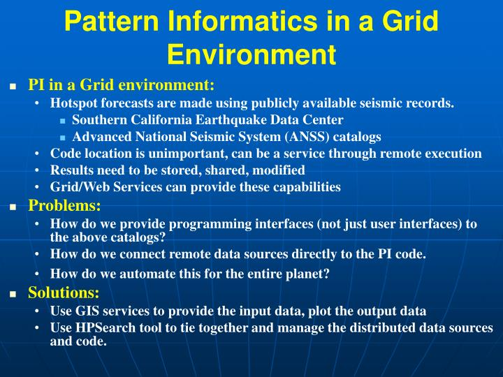 Pattern Informatics in a Grid Environment