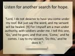 listen for another search for hope1