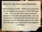 listen for why jesus was astonished
