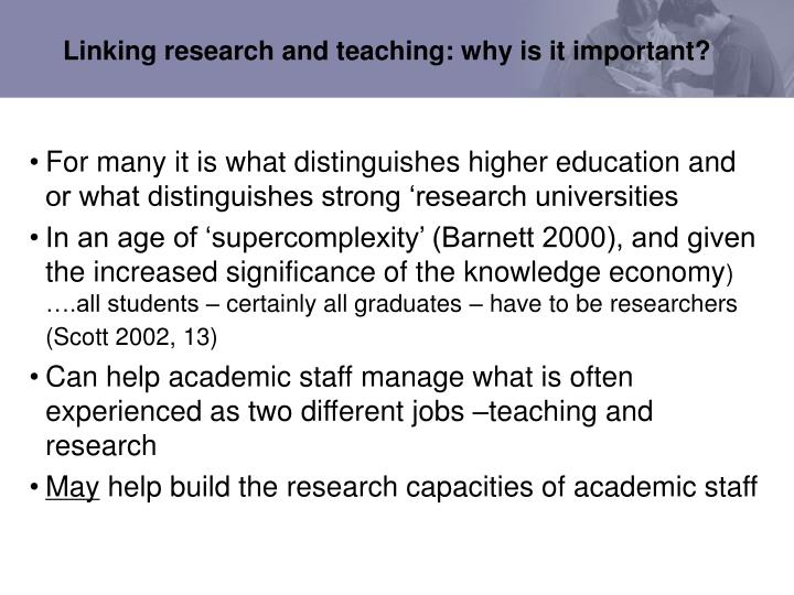Linking research and teaching: why is it important?