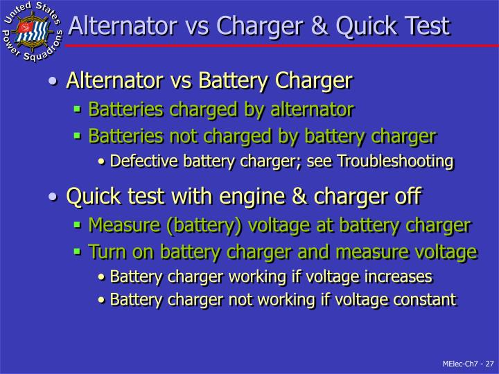 Alternator vs Charger & Quick Test