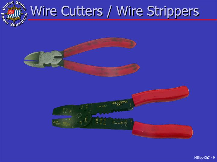 Wire Cutters / Wire Strippers