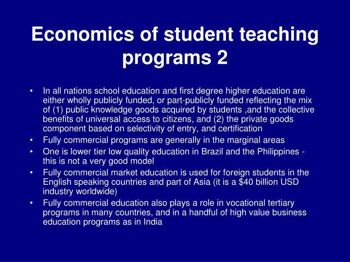 Economics of student teaching programs 2