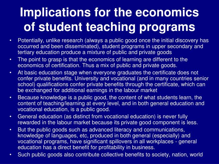 Implications for the economics of student teaching programs