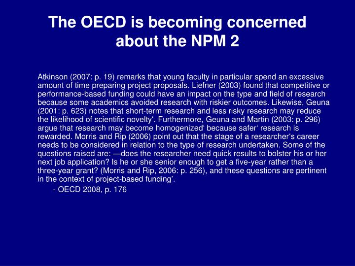 The OECD is becoming concerned about the NPM 2