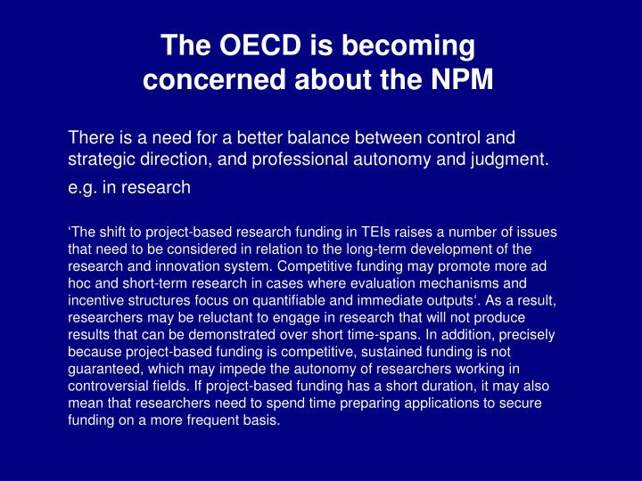 The OECD is becoming concerned about the NPM