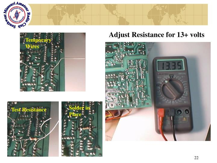 Adjust Resistance for 13+ volts