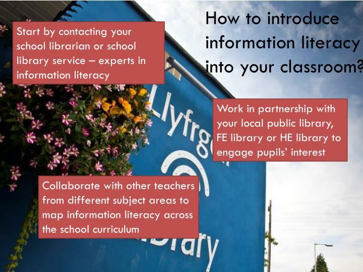 How to introduce information literacy into your classroom?