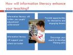 how will information literacy enhance your teaching