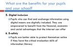 what are the benefits for your pupils and your school2