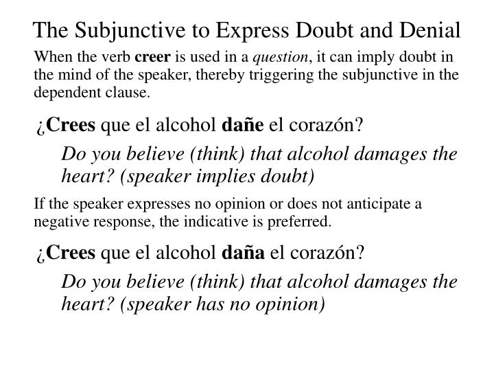 The Subjunctive to Express Doubt and Denial