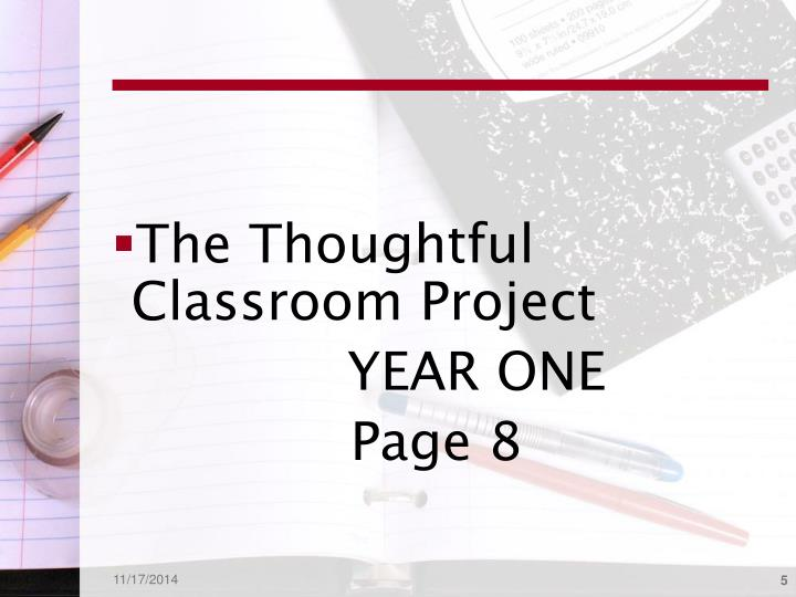 The Thoughtful Classroom Project