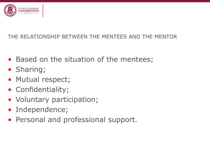 THE RELATIONSHIP BETWEEN THE MENTEES AND THE MENTOR