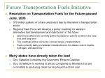 future transportation fuels initiative