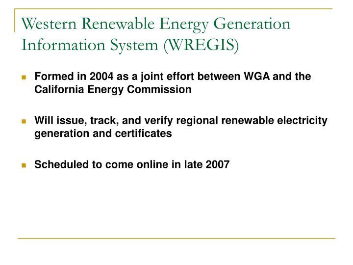 Western Renewable Energy Generation Information System (WREGIS)