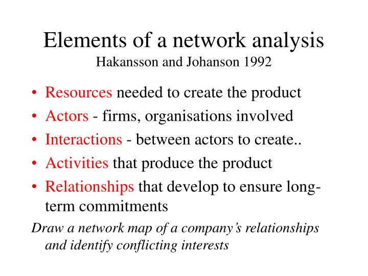 Elements of a network analysis