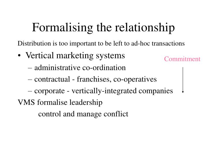 Formalising the relationship