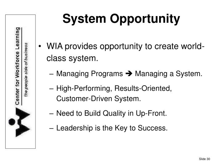 System Opportunity