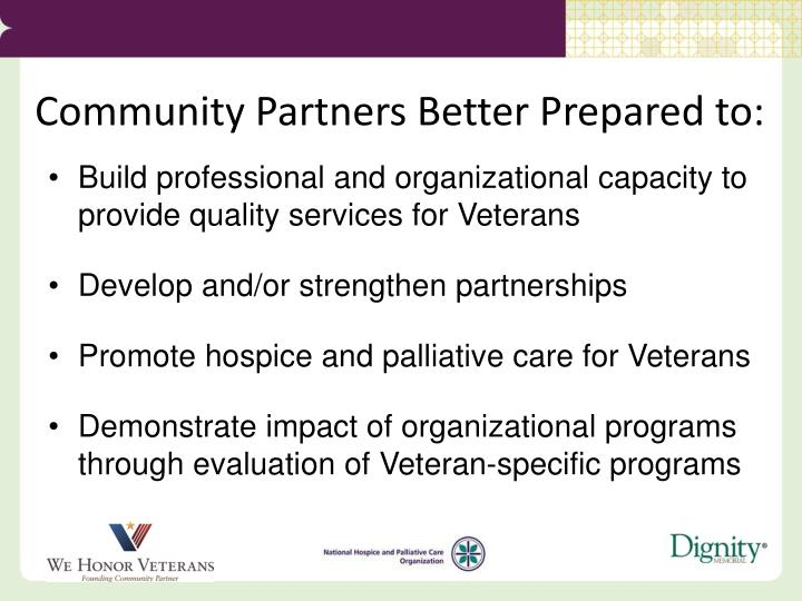 Community Partners Better Prepared to:
