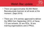 welsh bac update